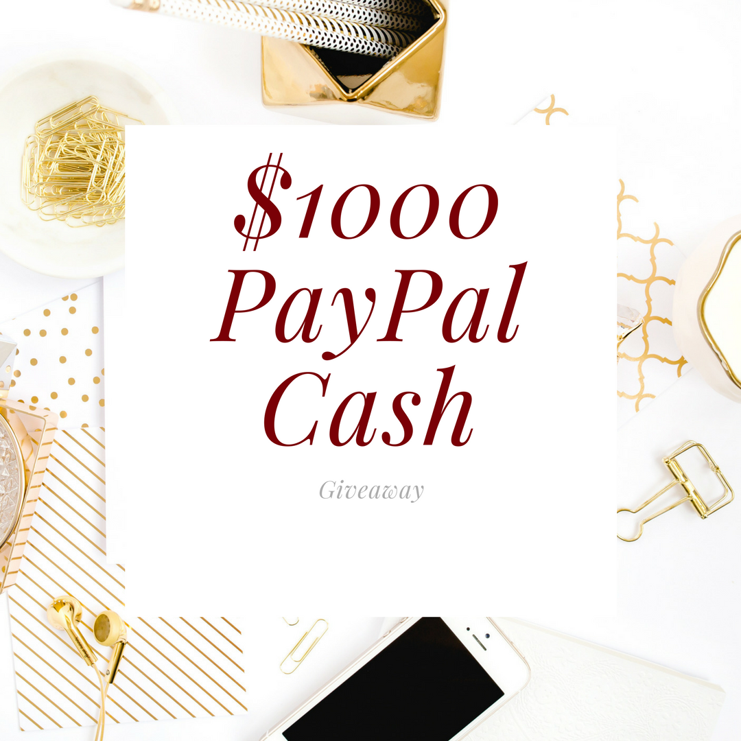 Big Giveaway: Win a $1000 PayPal Cash!